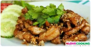 ไก่ทอดกระเทียมพริกไทย สูตรไก่ทอดกระเทียมพริกไทย วิธีทำไก่ทอดกระเทียมพริกไทย อาหารไทย